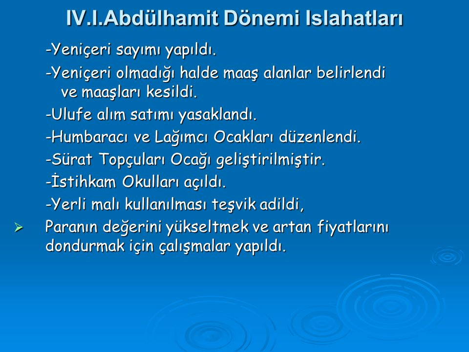 IV.I.Abdülhamit Dönemi Islahatları