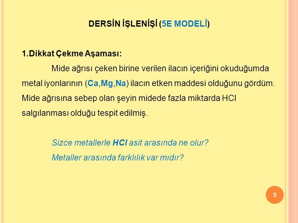 DERSİN İŞLENİŞİ (5E MODELİ)