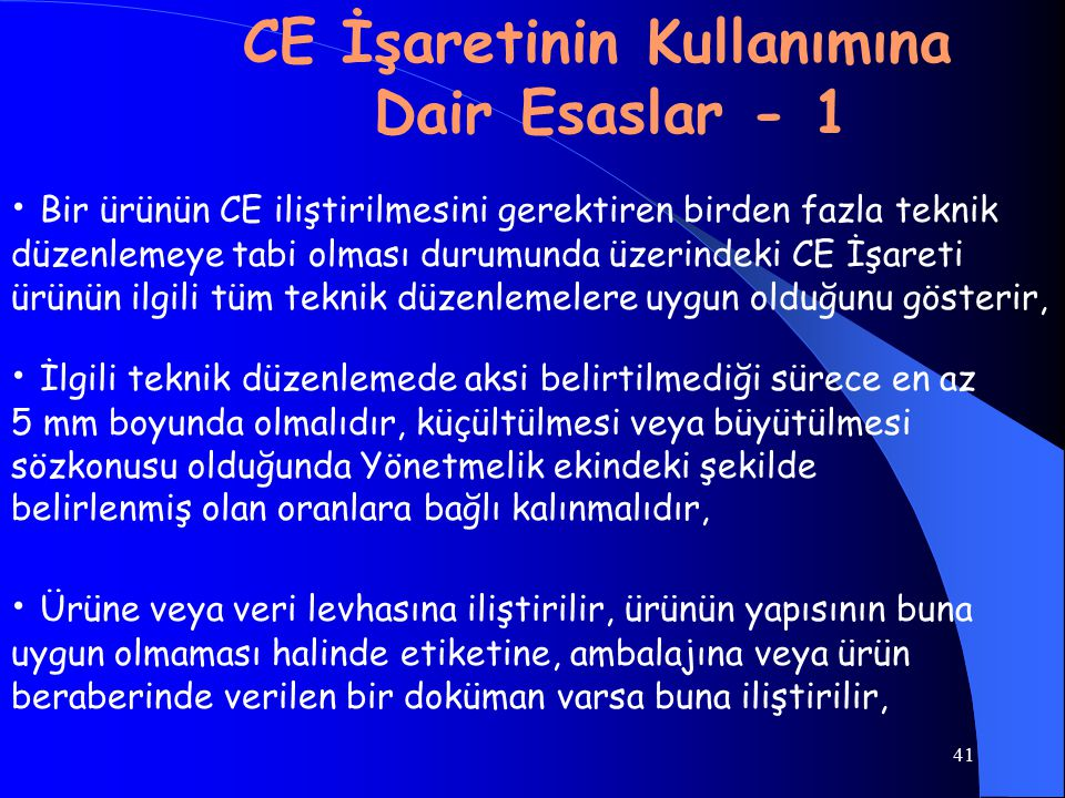 CE İşaretinin Kullanımına