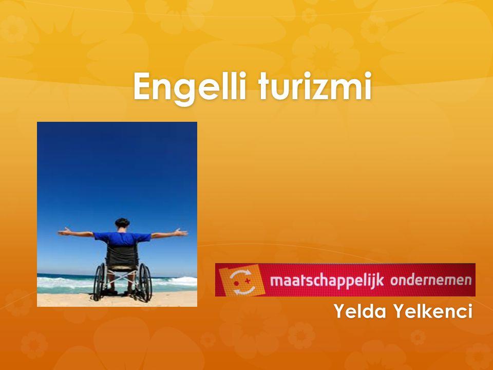 Engelli turizmi Yelda Yelkenci