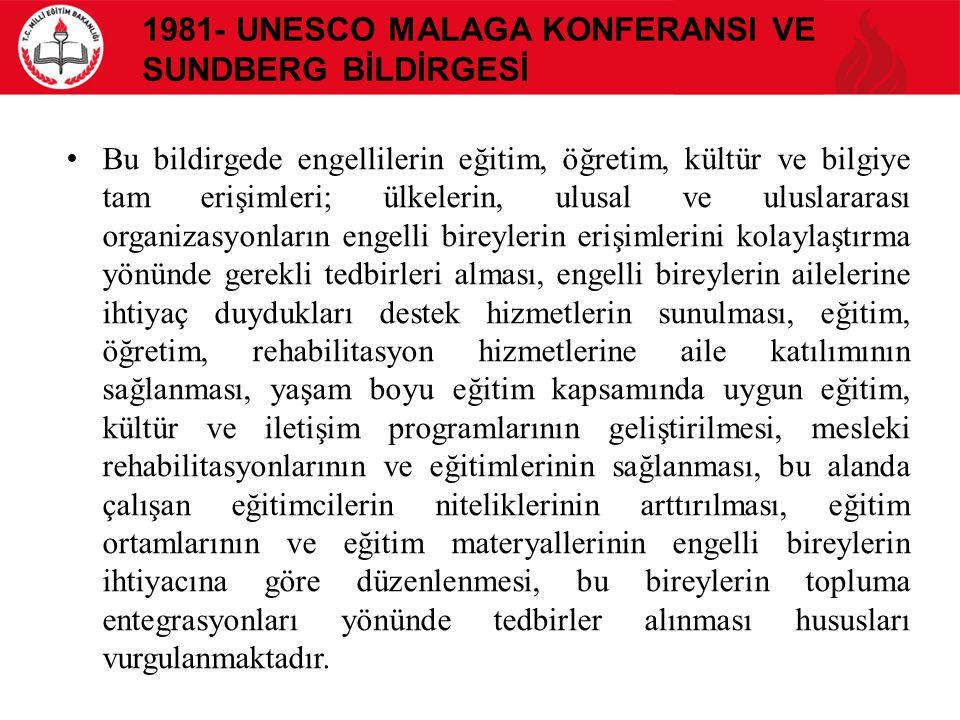 1981- UNESCO Malaga KonferansI ve Sundberg Bİldİrgesİ