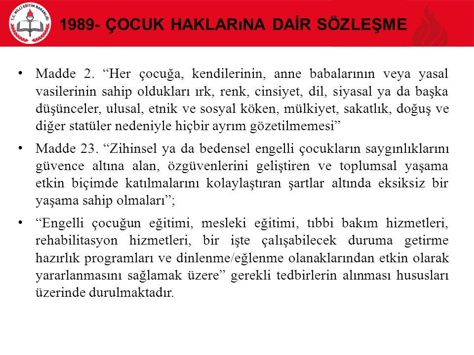 1989- Çocuk Haklarına Daİr Sözleşme