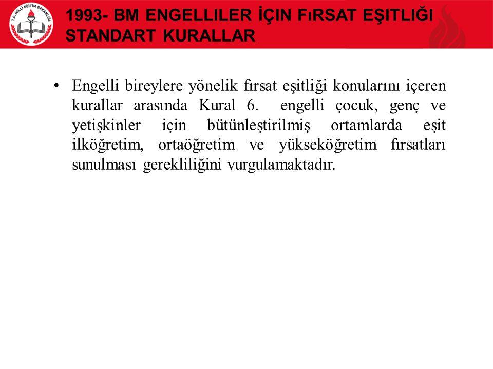 1993- BM Engelliler İçin Fırsat Eşitliği Standart Kurallar