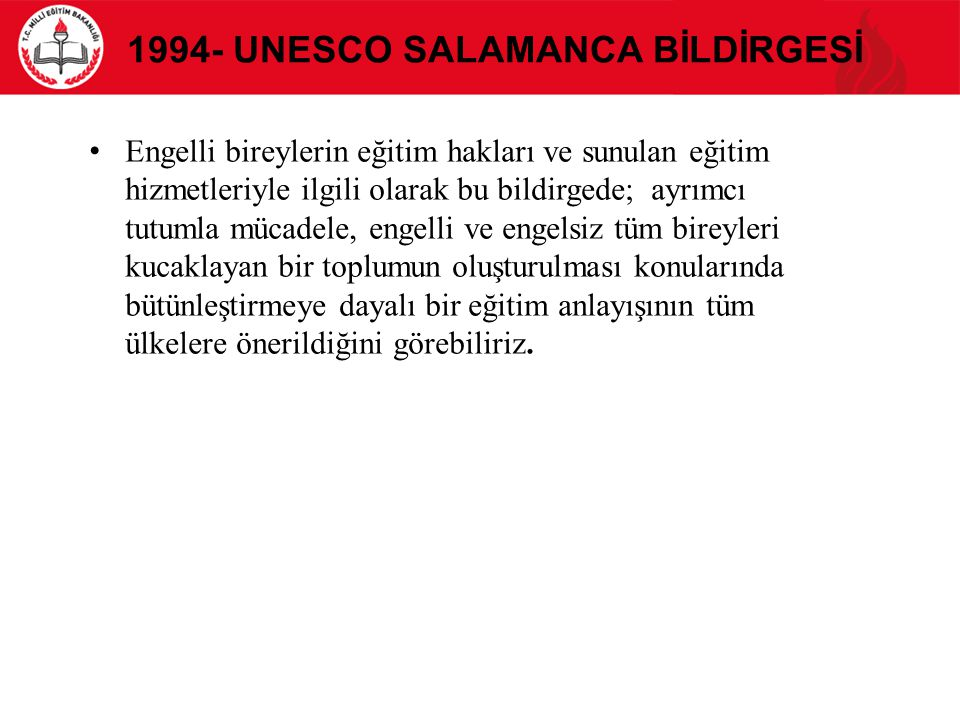 1994- UNESCO Salamanca Bİldİrgesİ
