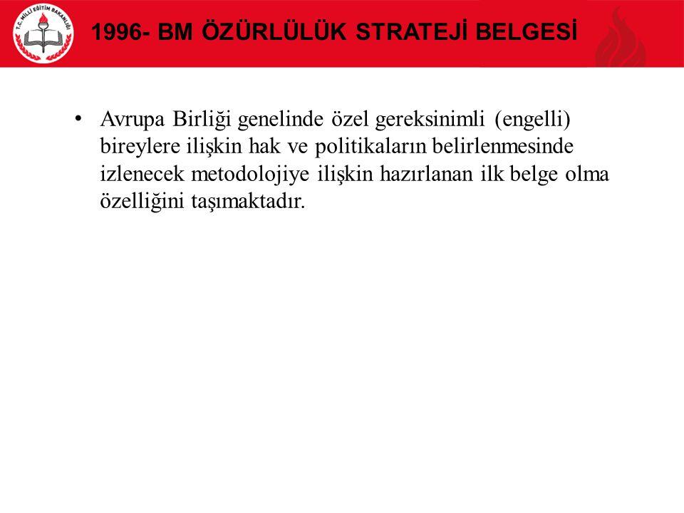 1996- BM Özürlülük Stratejİ belgesİ