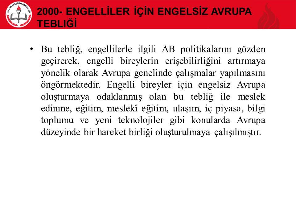 2000- Engellİler İçİn Engelsİz Avrupa Tebliğİ