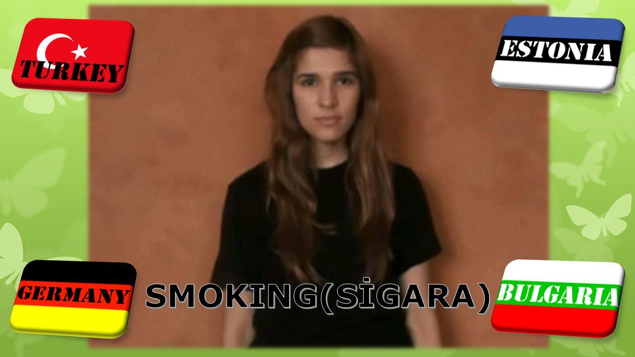 SMOKING(SİGARA)