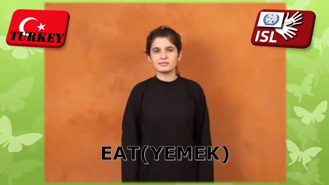 EAT(YEMEK)