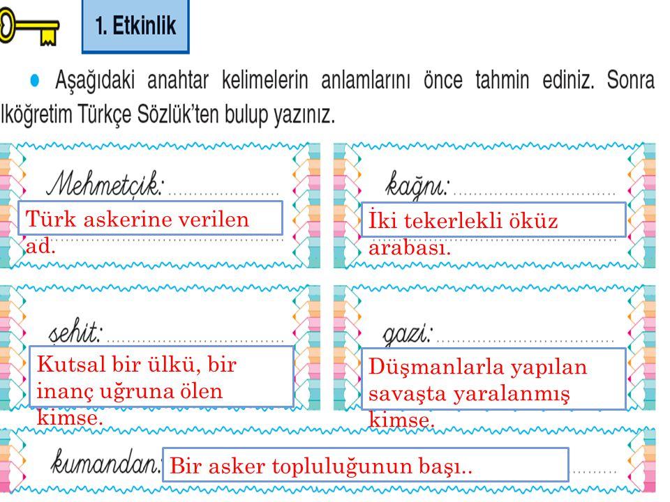 Türk askerine verilen ad.
