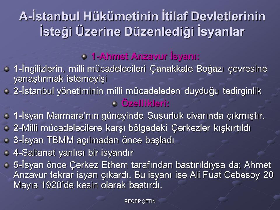 1-Ahmet Anzavur İsyanı: