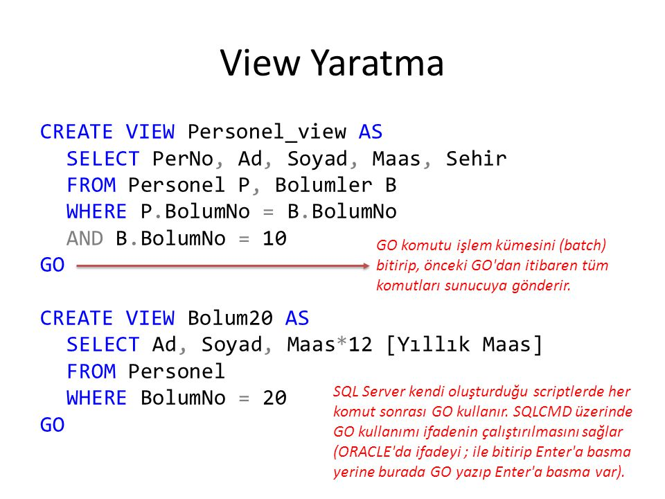 View Yaratma CREATE VIEW Personel_view AS