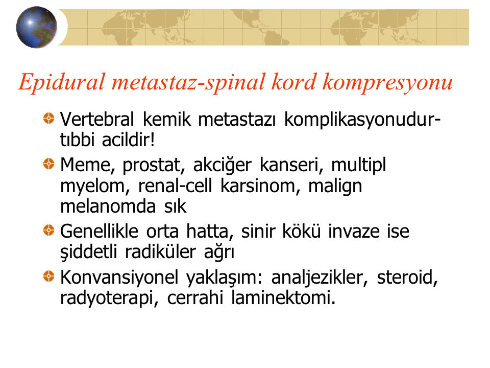 Epidural metastaz-spinal kord kompresyonu