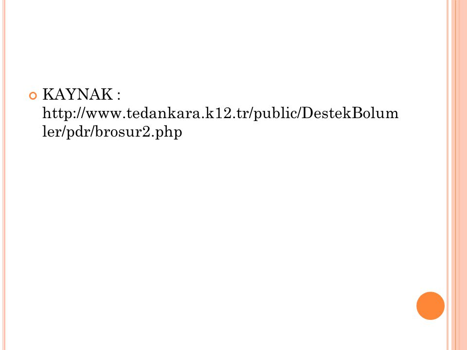 KAYNAK : http://www. tedankara. k12