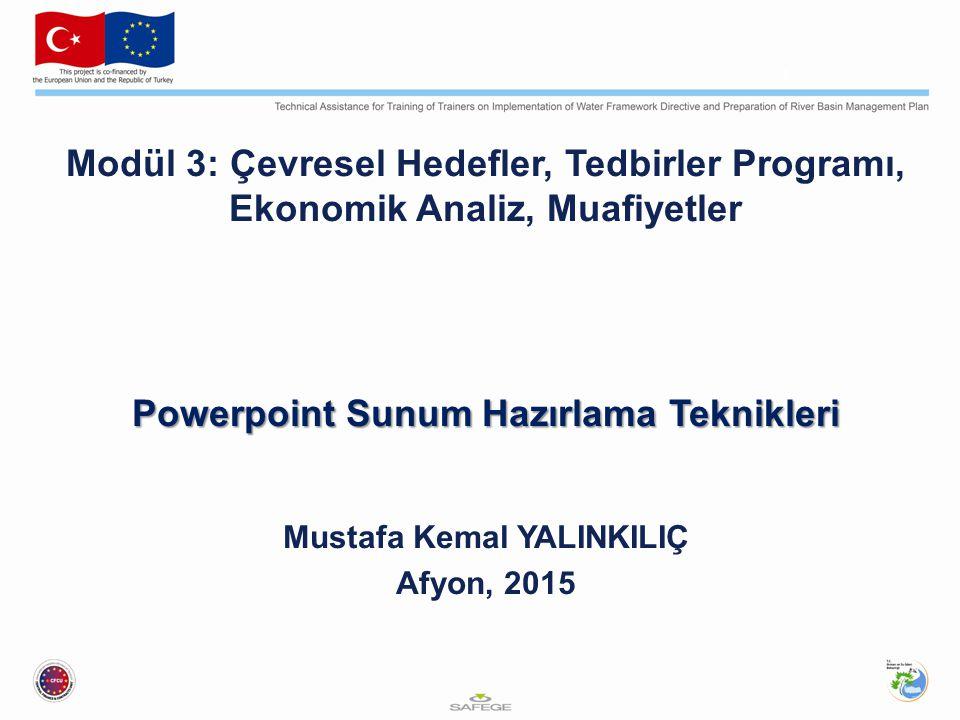 Powerpoint Sunum Hazırlama Teknikleri Mustafa Kemal YALINKILIÇ