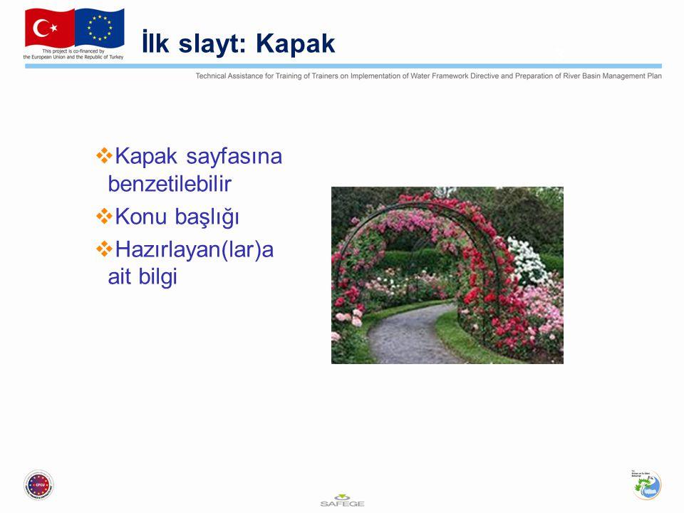 İlk slayt: Kapak Kapak sayfasına benzetilebilir Konu başlığı