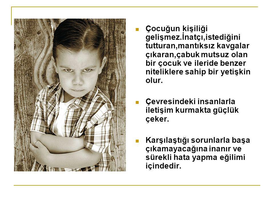 Çocuğun kişiliği gelişmez