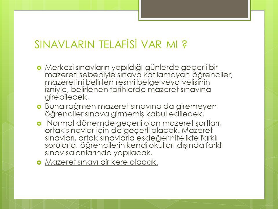 SINAVLARIN TELAFİSİ VAR MI