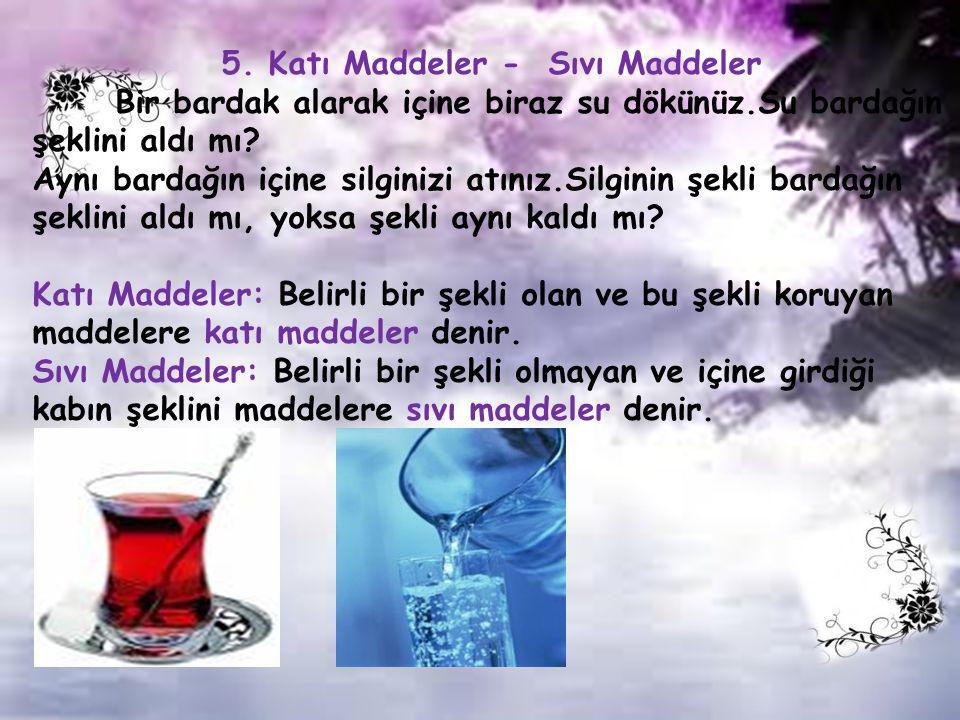 5. Katı Maddeler - Sıvı Maddeler