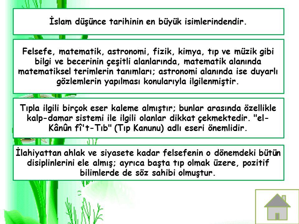 İslam düşünce tarihinin en büyük isimlerindendir.