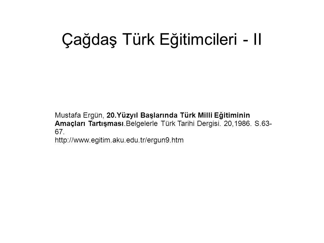 Çağdaş Türk Eğitimcileri - II