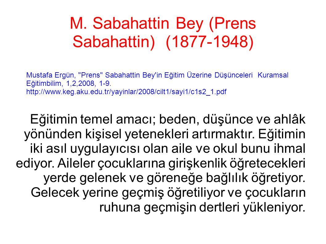 M. Sabahattin Bey (Prens Sabahattin) (1877-1948)