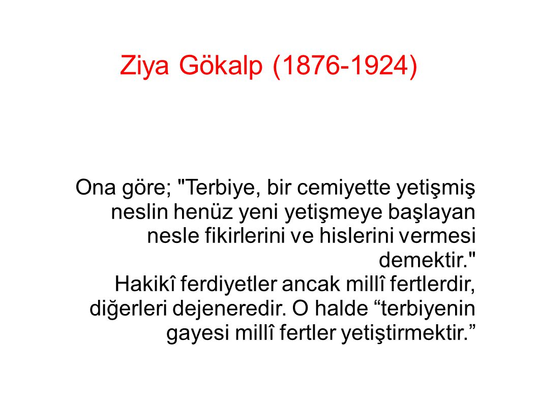 Ziya Gökalp (1876-1924)