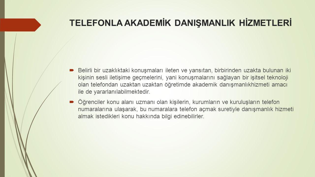 TELEFONLA AKADEMİK DANIŞMANLIK HİZMETLERİ