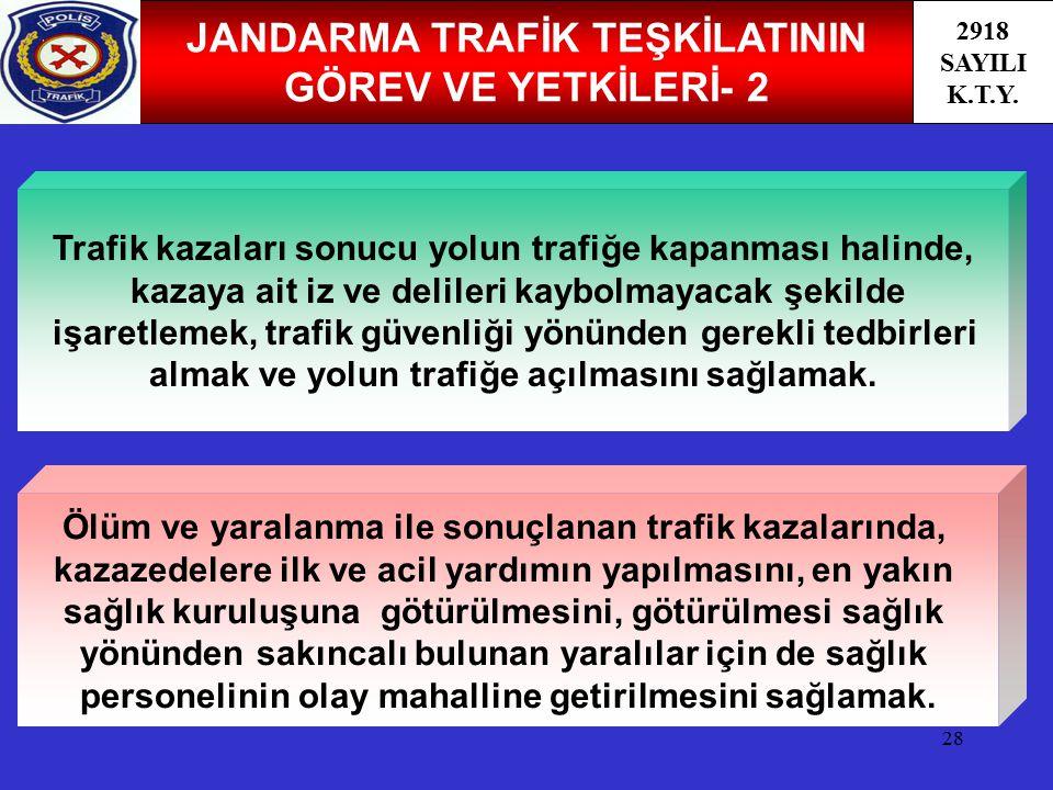 JANDARMA TRAFİK TEŞKİLATININ GÖREV VE YETKİLERİ- 2