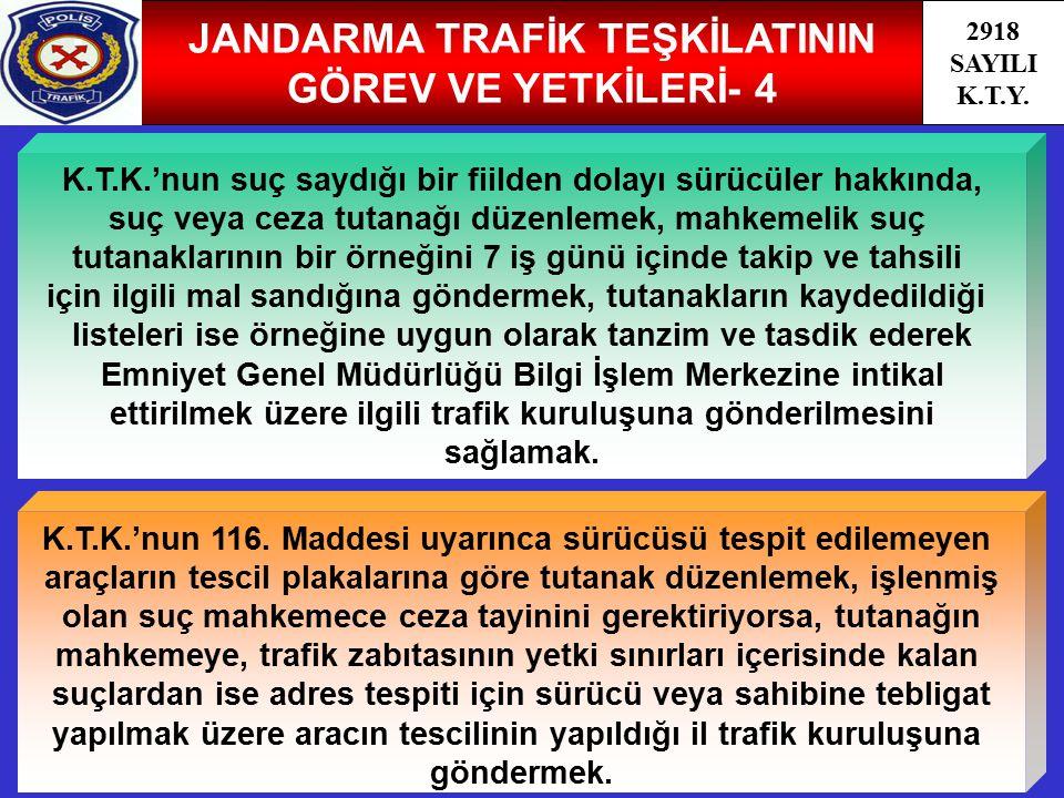 JANDARMA TRAFİK TEŞKİLATININ GÖREV VE YETKİLERİ- 4