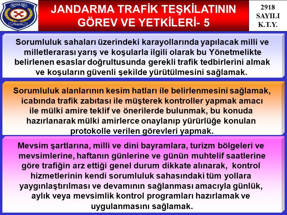 JANDARMA TRAFİK TEŞKİLATININ GÖREV VE YETKİLERİ- 5