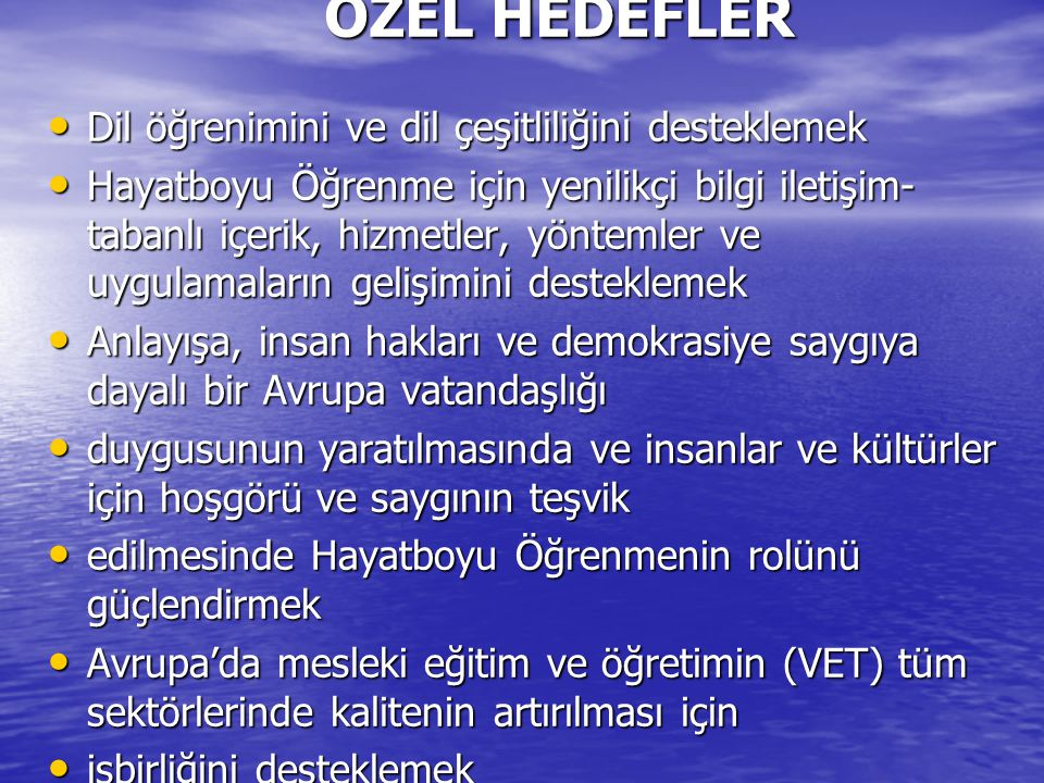 ÖZEL HEDEFLER Dil öğrenimini ve dil çeşitliliğini desteklemek