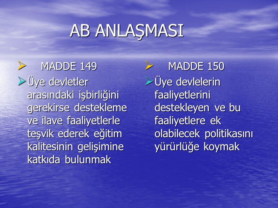 AB ANLAŞMASI MADDE 149.