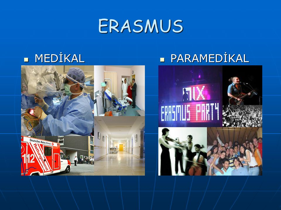 ERASMUS MEDİKAL PARAMEDİKAL