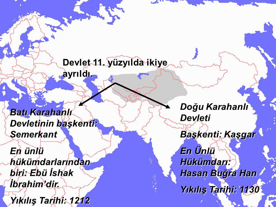 Devlet 11. yüzyılda ikiye ayrıldı.