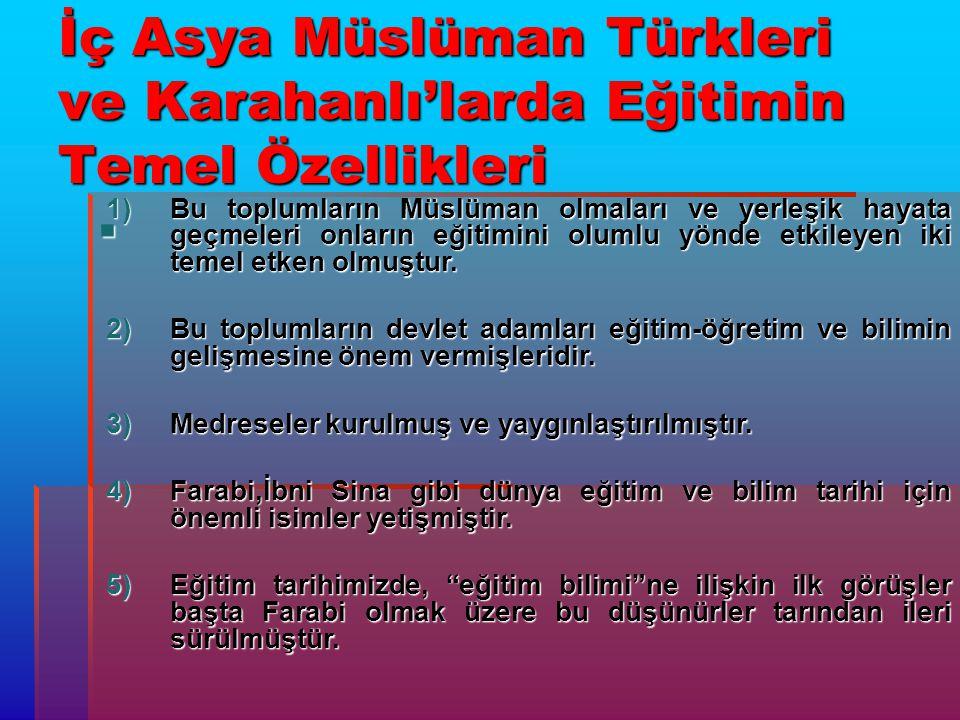 İç Asya Müslüman Türkleri ve Karahanlı'larda Eğitimin Temel Özellikleri