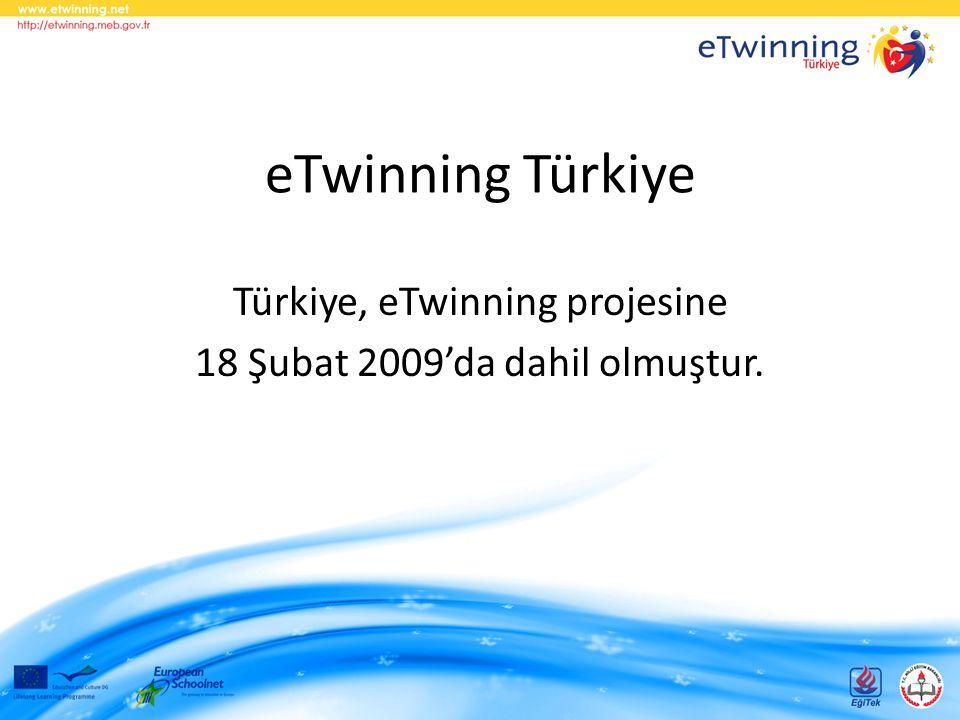 Türkiye, eTwinning projesine 18 Şubat 2009'da dahil olmuştur.