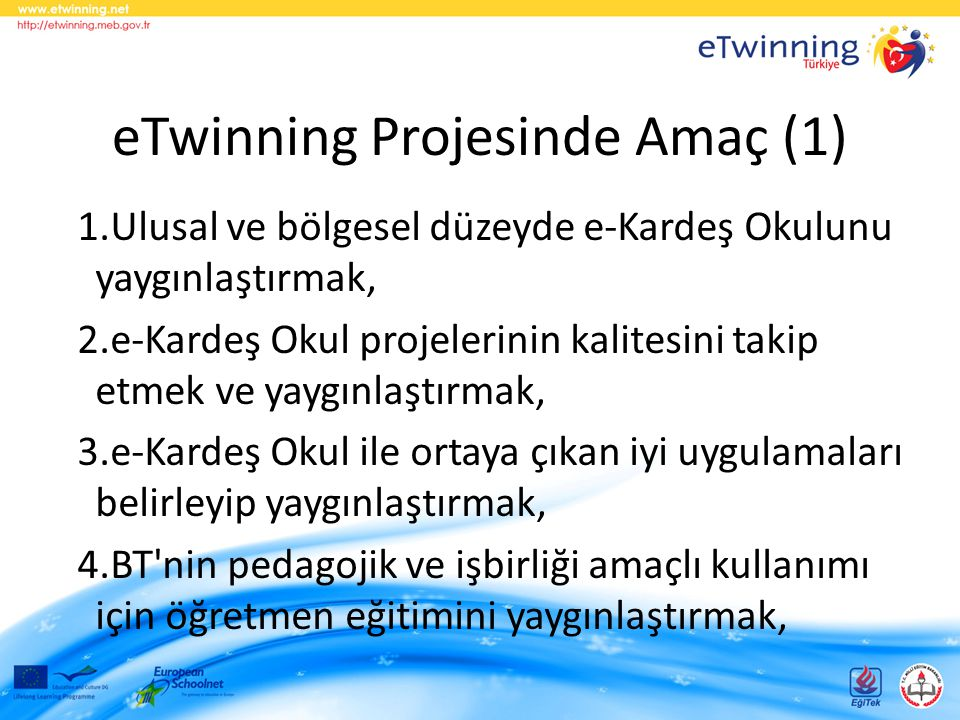 eTwinning Projesinde Amaç (1)