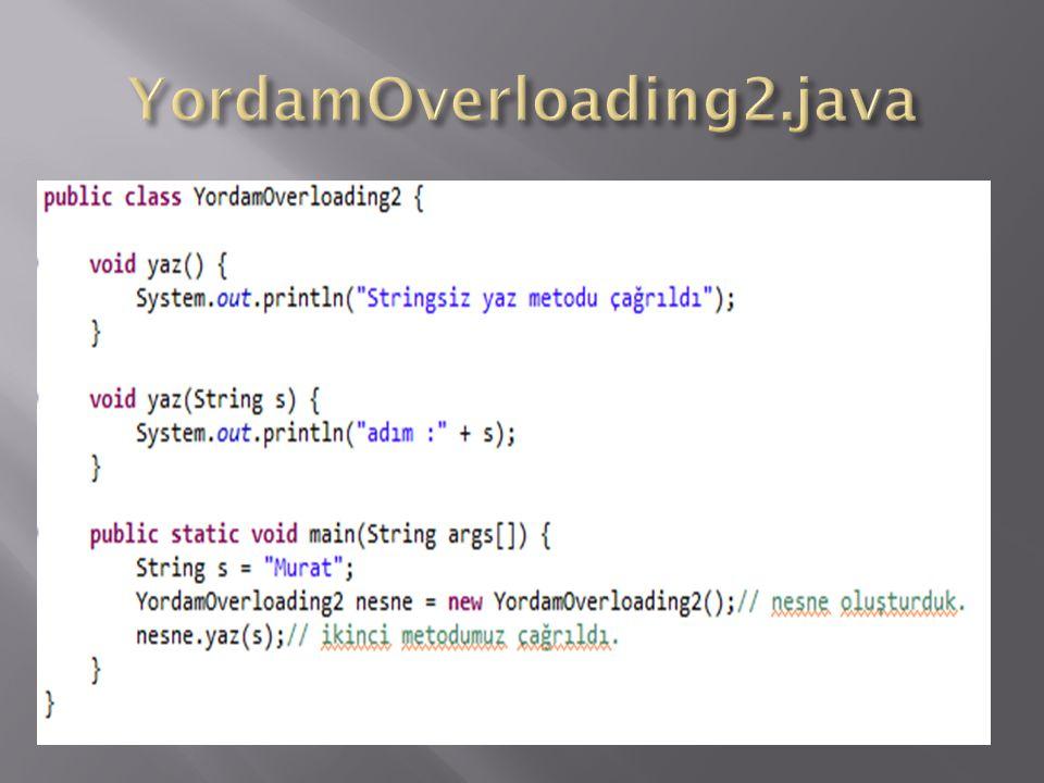 YordamOverloading2.java
