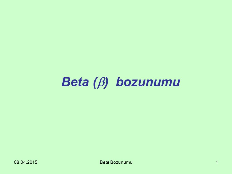 Beta () bozunumu 10.04.2017 Beta Bozunumu