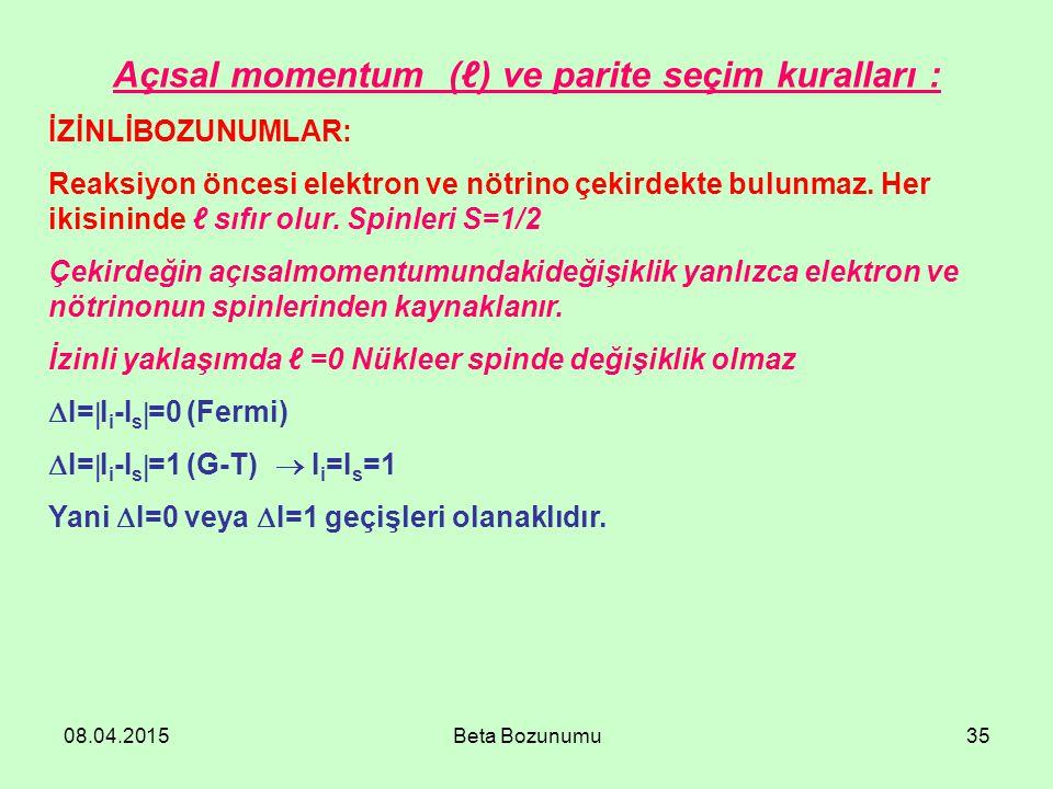 Açısal momentum (ℓ) ve parite seçim kuralları :