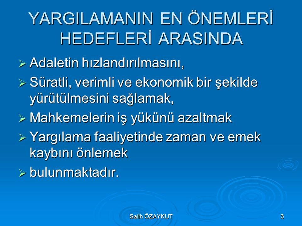 YARGILAMANIN EN ÖNEMLERİ HEDEFLERİ ARASINDA