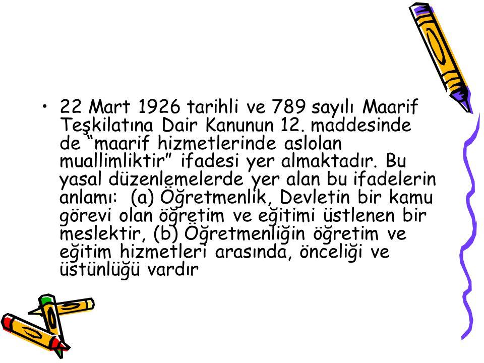 22 Mart 1926 tarihli ve 789 sayılı Maarif Teşkilatına Dair Kanunun 12