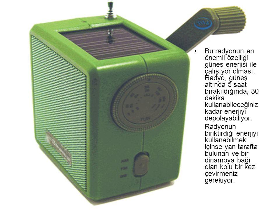 Bu radyonun en önemli özelliği güneş enerjisi ile çalışıyor olması