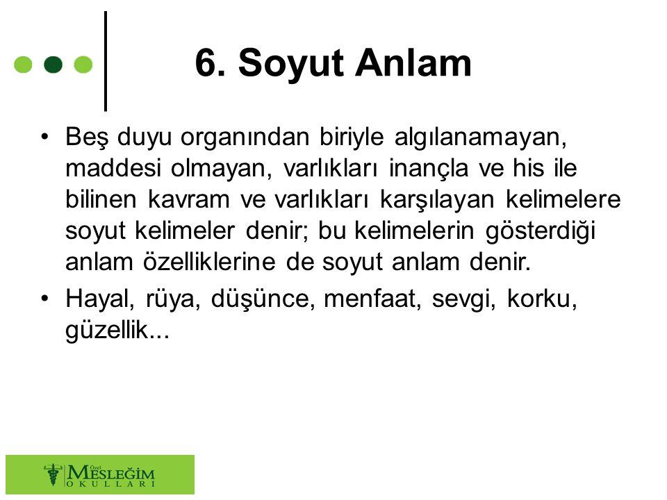 6. Soyut Anlam