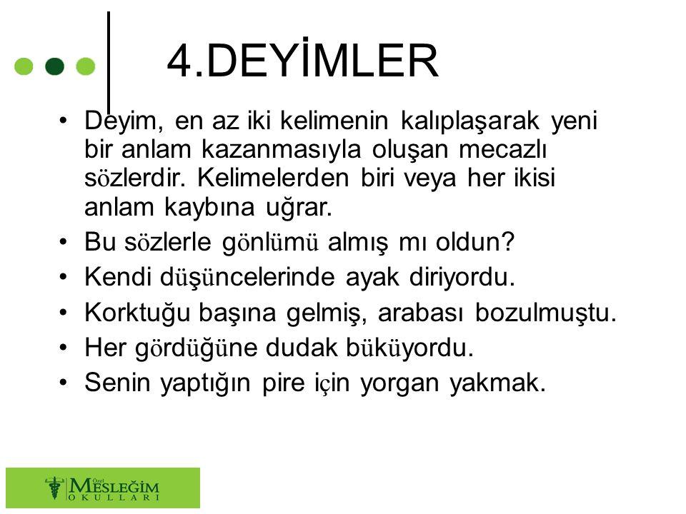 4.DEYİMLER