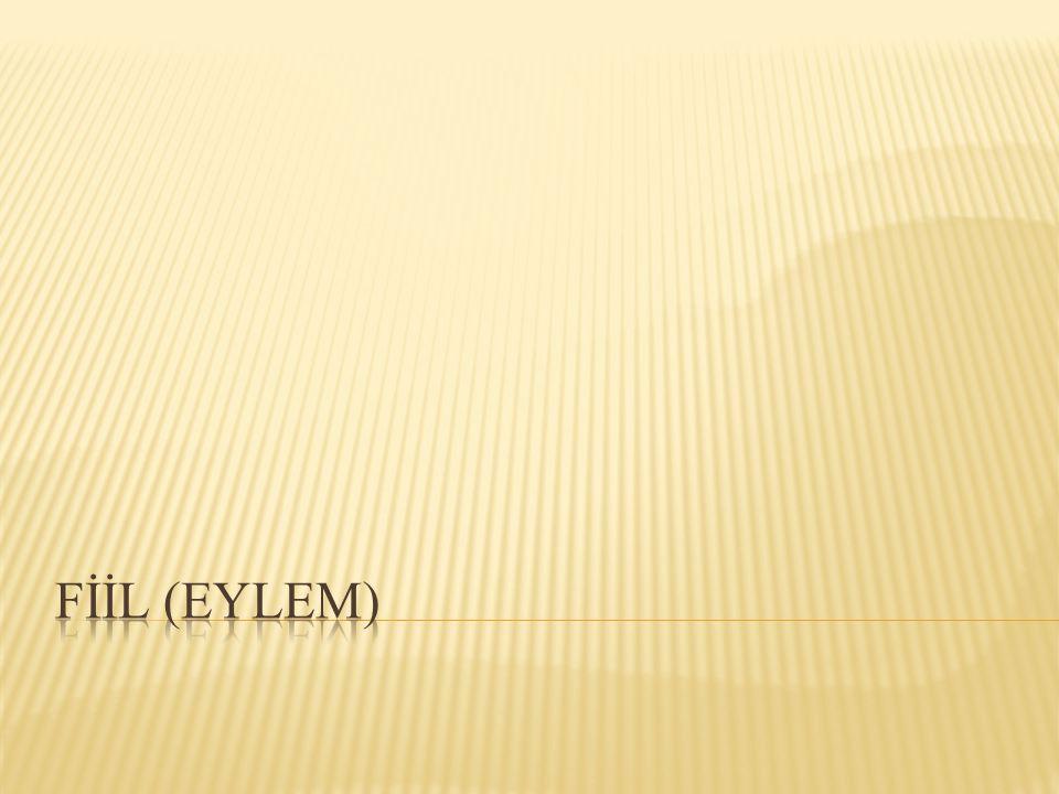 FİİL (EYLEM)
