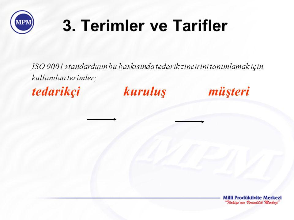 3. Terimler ve Tarifler tedarikçi kuruluş müşteri