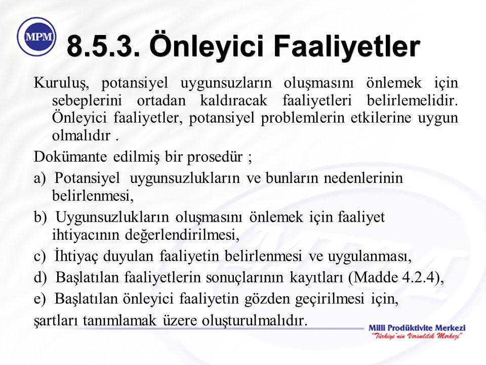 8.5.3. Önleyici Faaliyetler