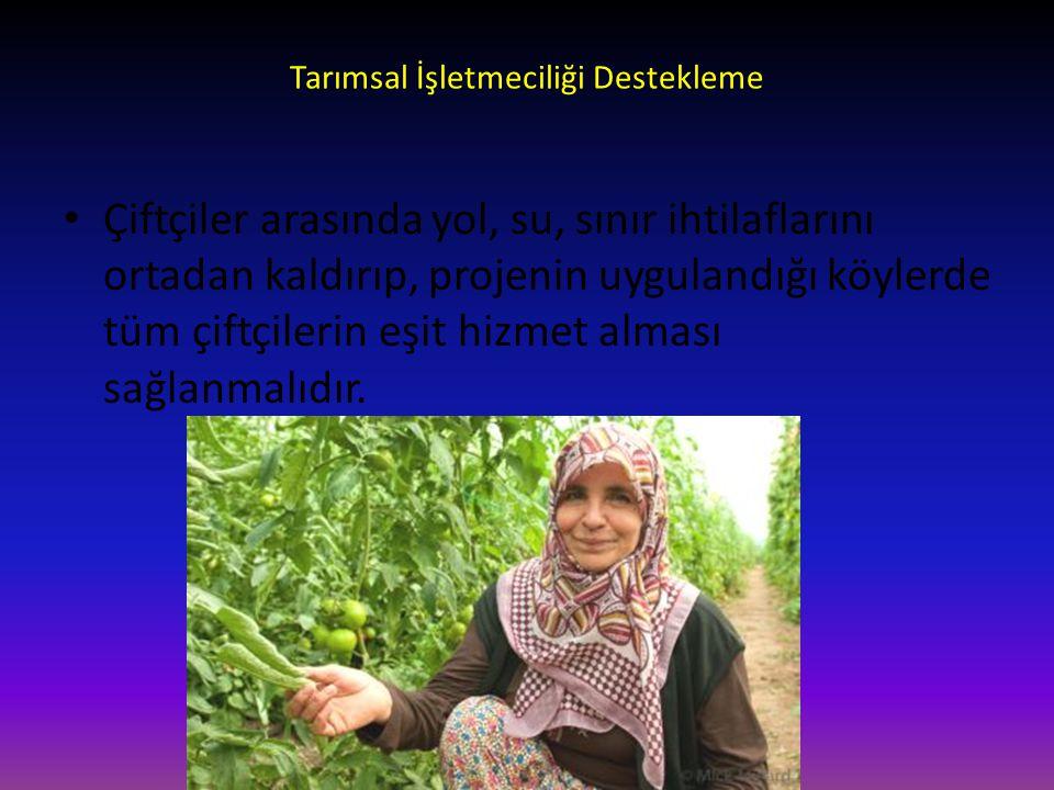 Tarımsal İşletmeciliği Destekleme
