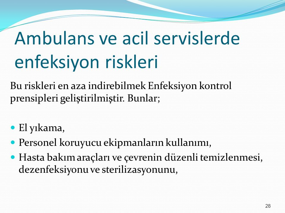 Ambulans ve acil servislerde enfeksiyon riskleri